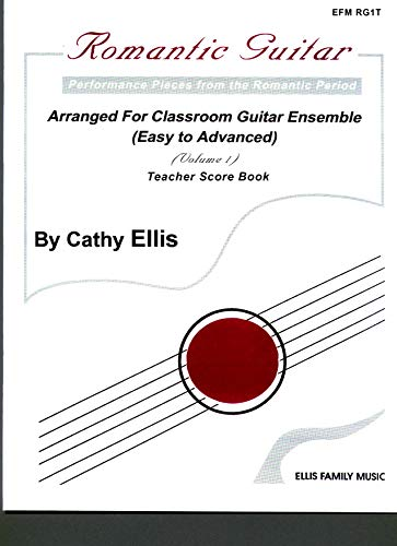 Romantic Guitar (Teacher Scorebook Edition) RG1T (The Complete Guide For The Guitar 1001) (English Edition)
