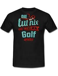 Die Tut Nix Die Will Nur Golf RAHMENLOS Petrol Damen Sportart Sports Fun Design Shirt Männer T-Shirt von Spreadshirt®