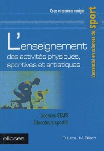 L'enseignement des activités physiques, sportives et artistiques par Raphaël Leca