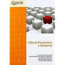 Cálculo Financiero y Actuarial (Texto (garceta))