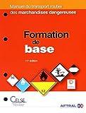 Telecharger Livres Manuel du transport routier des marchandises dangereuses Formation de base (PDF,EPUB,MOBI) gratuits en Francaise