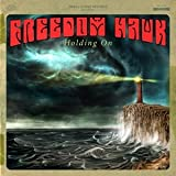Freedom Hawk: Holding On [Vinyl LP] (Vinyl)