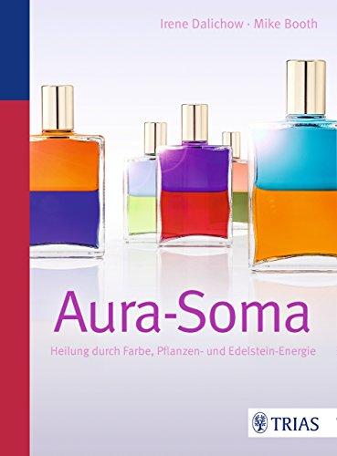 Energie-körper-spray (Aura-Soma: Heilung durch Farbe, Pflanzen- und Edelstein-Energie)