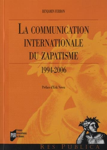 La communication internationale du zapatisme (1994-2006)