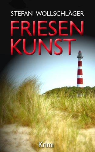 Image of Friesenkunst: Ostfriesen-Krimi (Diederike Dirks ermittelt)