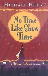 No Time Like Showtime (Hermux Tantamoq Adventures)
