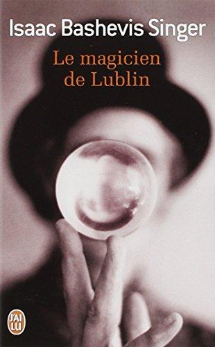 Le magicien de Lublin par Isaac Bashevis Singer