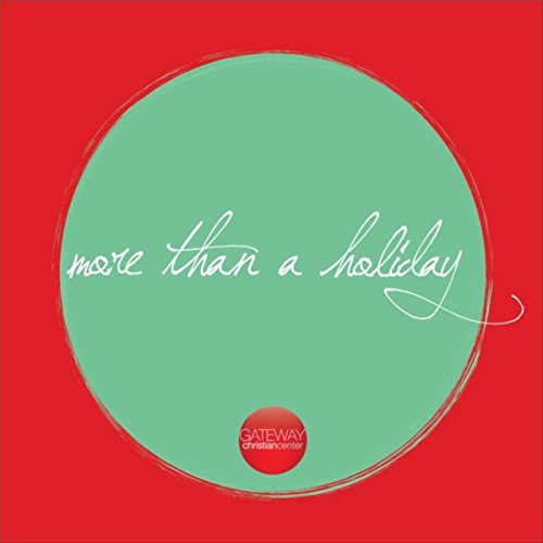 More Than a Holiday -