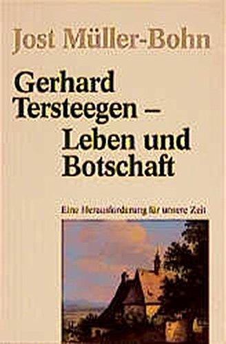 Gerhard Tersteegen - Leben und Botschaft: Eine Herausforderung für unsere Zeit (TELOS - Erzählende Paperbacks) by Jost Müller-Bohn (1993-01-01)
