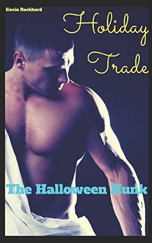 Holiday Trade: The Halloween Hunk