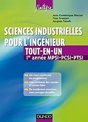 Sciences industrielles pour l'ingénieur tout-en-un 1re année MPSI-PCSI-PTSI: Cours et exercices corrigés