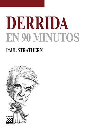 Derrida en 90 minutos (Filósofos en 90 minutos) por Paul Strathern