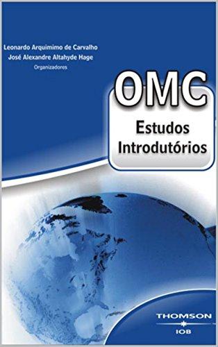 OMC: Estudos Introdutórios (Portuguese Edition) por Leonardo Arquimimo de Carvalho