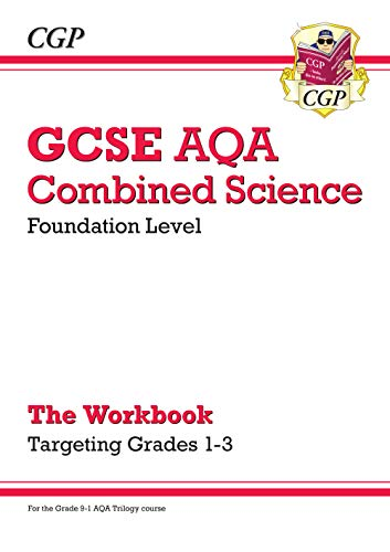 New GCSE Combined Science AQA - Foundation: Grade 1-3 Targeted Workbook