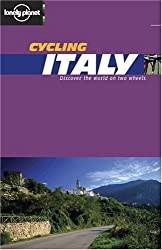 Cycling Italy (Lonely Planet Belgium & Luxembourg) by Ethan Gelber (2003-07-02)