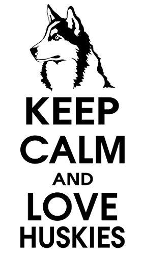 spb87 Keep Calm and Love Huskies–Malamute de Perro casa corazón Vida Familiar Amor casa Juntos Cita de Pared Adhesivos de Vinilo Pegatinas Art Decor DIY
