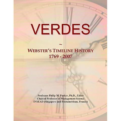 VERDES: Webster's Timeline History, 1769 - 2007