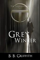 Grey Winter (The Tournament, #2) (The Tournament Series)