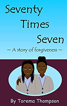 Book cover image for Seventy Times Seven: A story of forgiveness