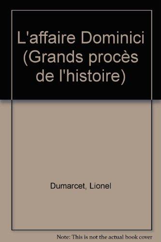 L'affaire Dominici par Lionel Dumarcet