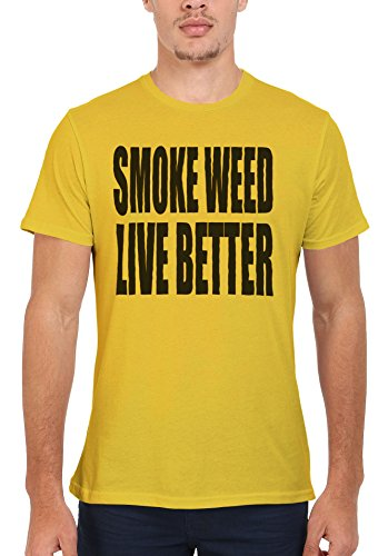 Smoke Weed Live Better Cannabis Men Women Damen Herren Unisex Top T Shirt Licht Gelb