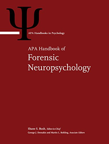 APA Handbook of Forensic Neuropsychology (APA Handbooks in Psychology)
