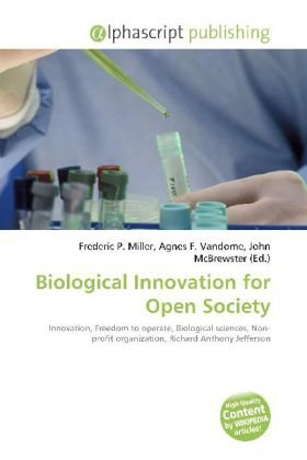 Biological Innovation for Open Society