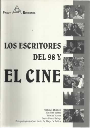 Descargar Libro Los escritores del 98 el cine de Muinelo/santos/viloria