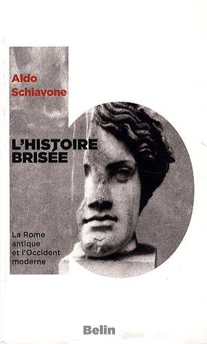 L'histoire brisée : La Rome antique et l'Occident moderne
