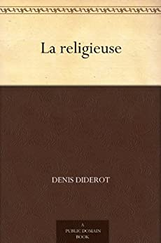 La religieuse (French Edition) by [Diderot, Denis]
