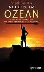 Allein im Ozean: Wie ich mit dem Ruderboot den unberechenbaren Indischen Ozean durchquerte (German Edition)