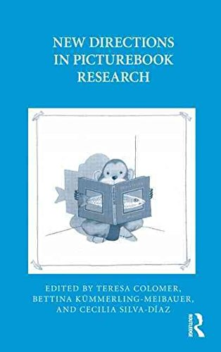 new-directions-in-picturebook-research-edited-by-bettina-kummerling-meibauer-published-on-july-2010