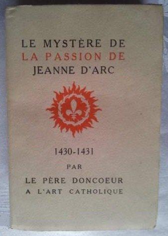Le mystere delà passion de jeanne d'arc 1430-1431 viiie carnet de route