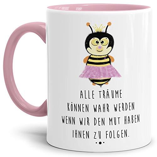 Tassendruck Bienen-Tasse mit Spruch Alle Träume können wahr Werden wenn wir den Mut haben Ihnen zu...