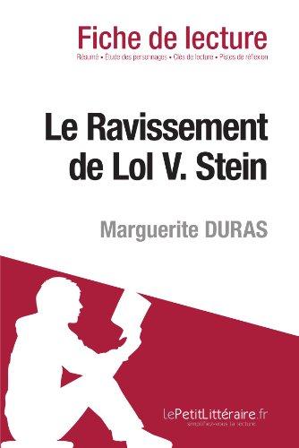 Le Ravissement de Lol V. Stein de Marguerite Duras (Fiche de lecture)
