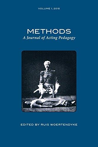 Methods: A Journal of Acting Pedagogy