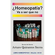 ¿Homeopatía? Va a ser que no