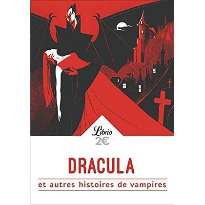 Dracula et autres histoires de vampires : De Goethe à Lovecraft