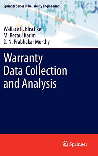 Warranty Data Collection and Analysis (Springer Series in Reliability Engineering) Karim Collection