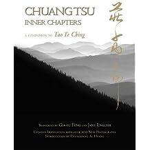 Chuang Tsu: Inner Chapters by Gia-fu Feng (2015-01-19)