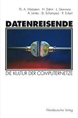 Datenreisende: Die Kultur der Computernetze (German Edition) by Hermann Dahm (1995-01-01) Taschenbuch