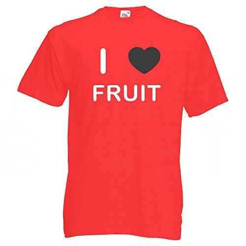 I Love Fruit - T-Shirt Rot