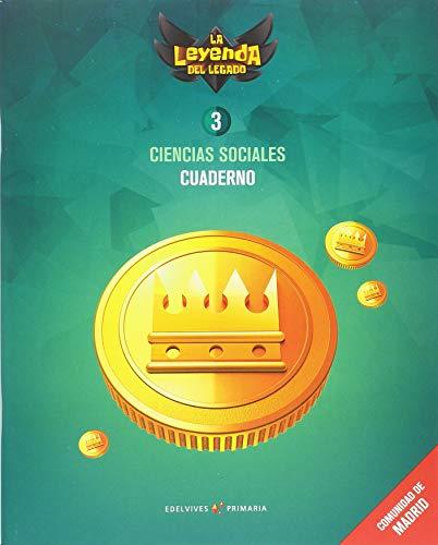 Proyecto: La leyenda del Legado. Ciencias sociales 3 - Comunidad de Madrid : Cuaderno