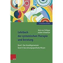 Lehrbuch der systemischen Therapie und Beratung I und II: Limitierte Studienausgabe. limit.Studienausgabe/cpl.z.Vorzugspreis