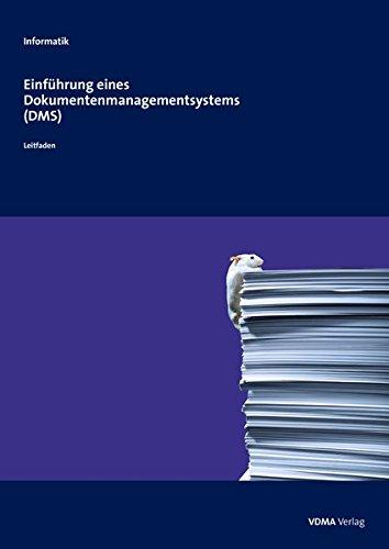 Einführung eines Dokumentenmanagementsystems(DMS)