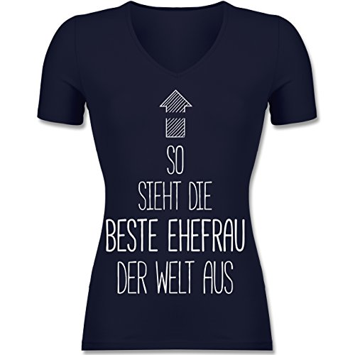 Shirtracer Typisch Frauen - So Sieht Die Beste Ehefrau der Welt Aus - Tailliertes T-Shirt mit V-Ausschnitt für Frauen Dunkelblau