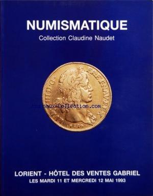 LORIENT HOTEL DES VENTES GABRIEL du 11/05/1993 - NUMISMATIQUE - COLLECTION CLAUDINE NAUDET