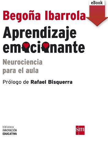 Aprendizaje emocionante (ebook - epub): Neurociencia para el