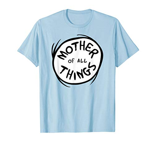 Dr. Seuss Mother of all Things Emblem Color Option T-shirt