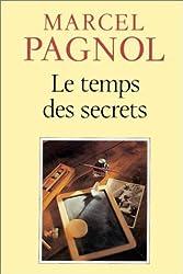 Le Temps DES Secrets by Marcel Pagnol (1988-02-06)